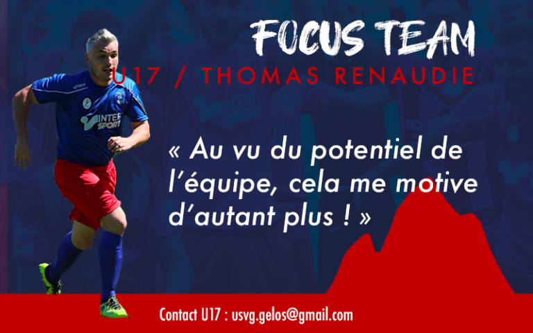 Foot : Focus Team #3 avec Thomas Renaudie (U17) !